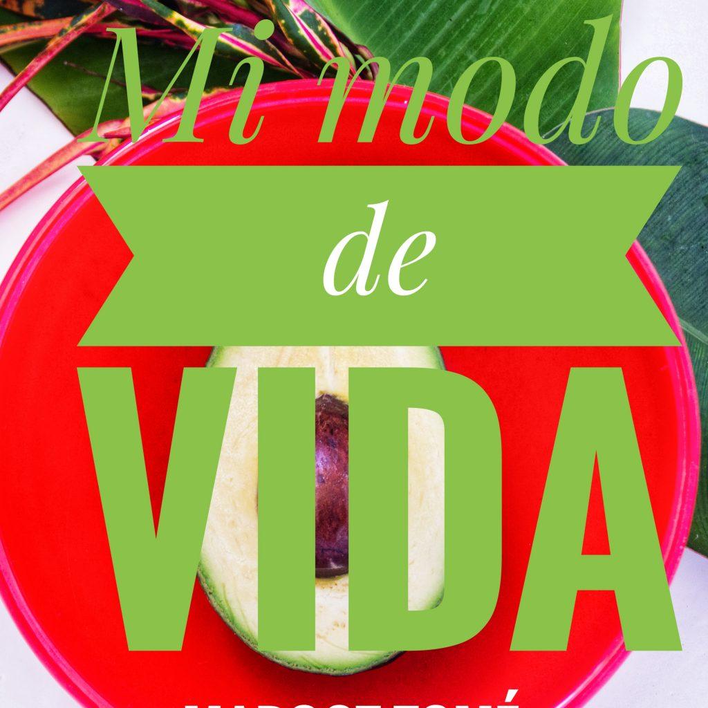 """PODCAST MI MODO DE VIDA saludable e1545475610432 1024x1024 - No empieces una dieta, empieza un """"modo de vida"""""""