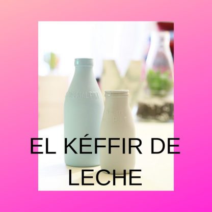 Para qué sirve el kéffir de leche