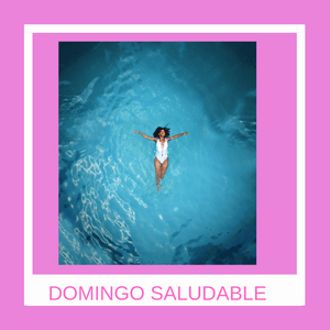 DOMINGO SALUDABLE min - Blog