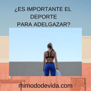 ES IMPORTANTE EL DEPORTE PARA ADELGAZAR  min 300x300 - Ejercicio