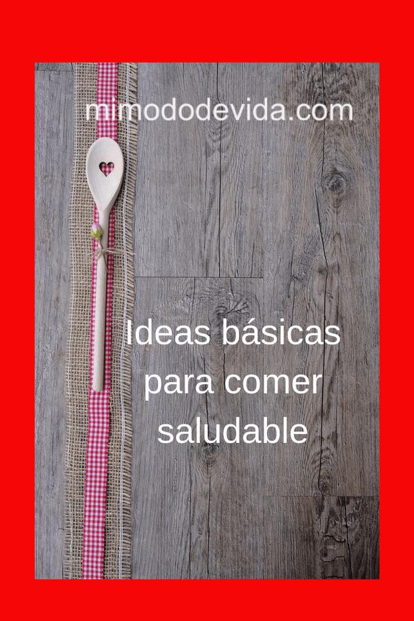 Ideas básicas para comer saludable 2 min 1 - 64-Ideas de menú base para una dieta saludable