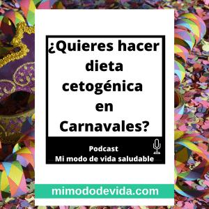 Quieres hacer una dieta cetogenica en carnavales min 300x300 - Vida saludable