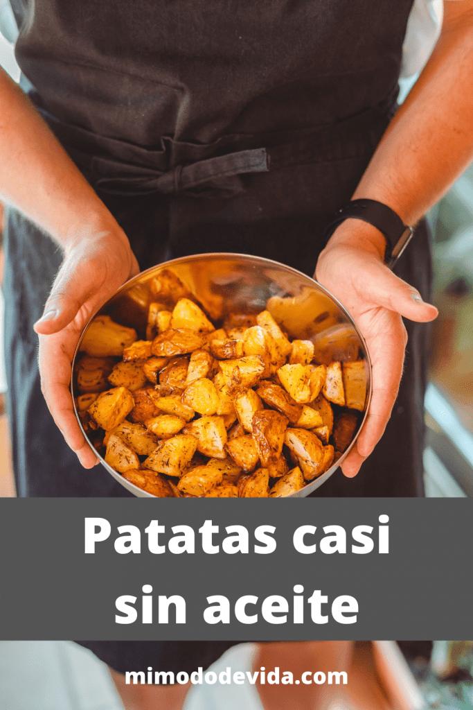 Patatas casi sin aceite