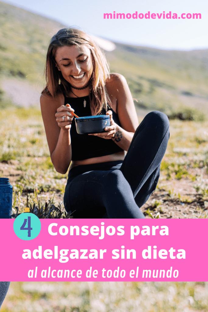4 trucos para adelgazar sin dieta
